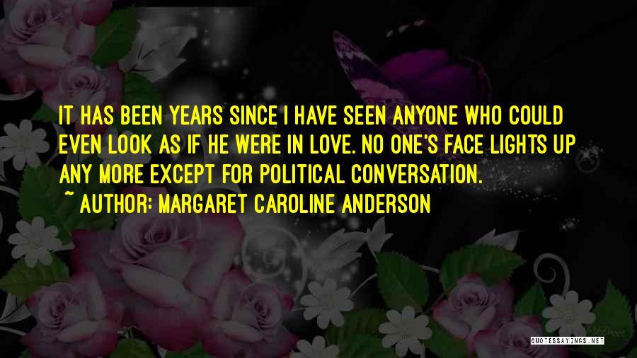 Margaret Caroline Anderson Quotes 588880