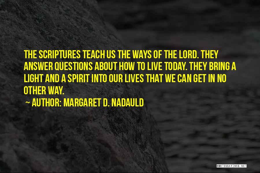 Margaret D. Nadauld Quotes 109939