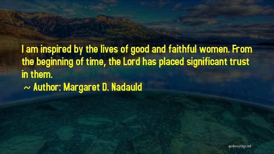 Margaret D. Nadauld Quotes 1289425