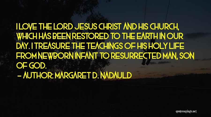 Margaret D. Nadauld Quotes 1377499