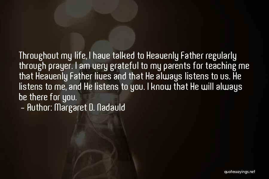 Margaret D. Nadauld Quotes 1430602