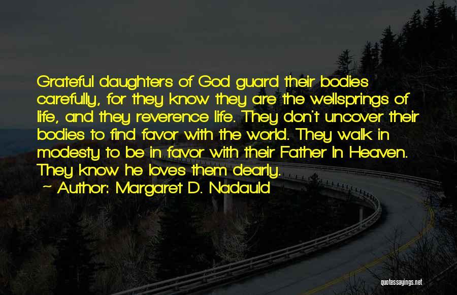 Margaret D. Nadauld Quotes 1608353