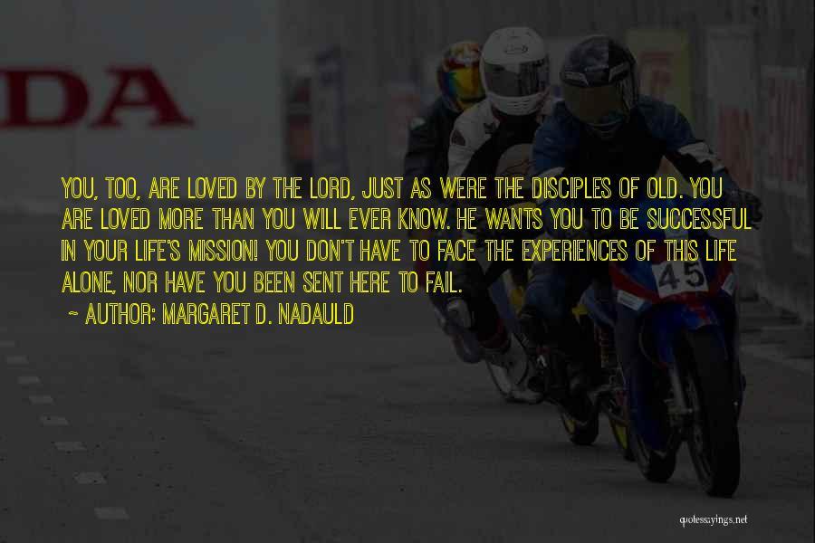 Margaret D. Nadauld Quotes 1794719