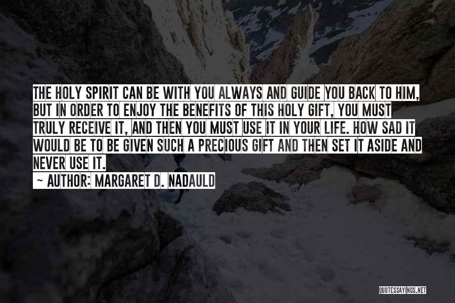 Margaret D. Nadauld Quotes 1858262