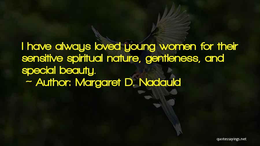 Margaret D. Nadauld Quotes 2065967