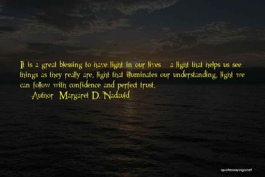 Margaret D. Nadauld Quotes 2180285