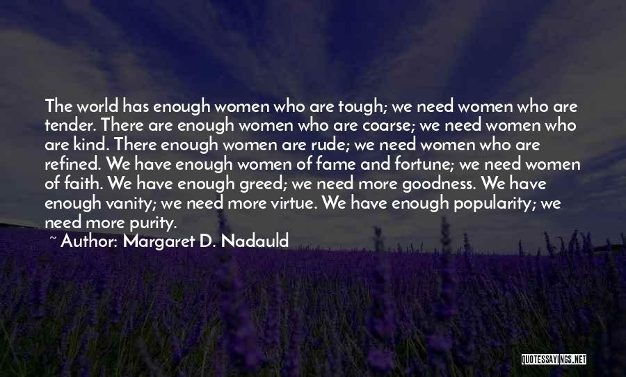 Margaret D. Nadauld Quotes 2234682