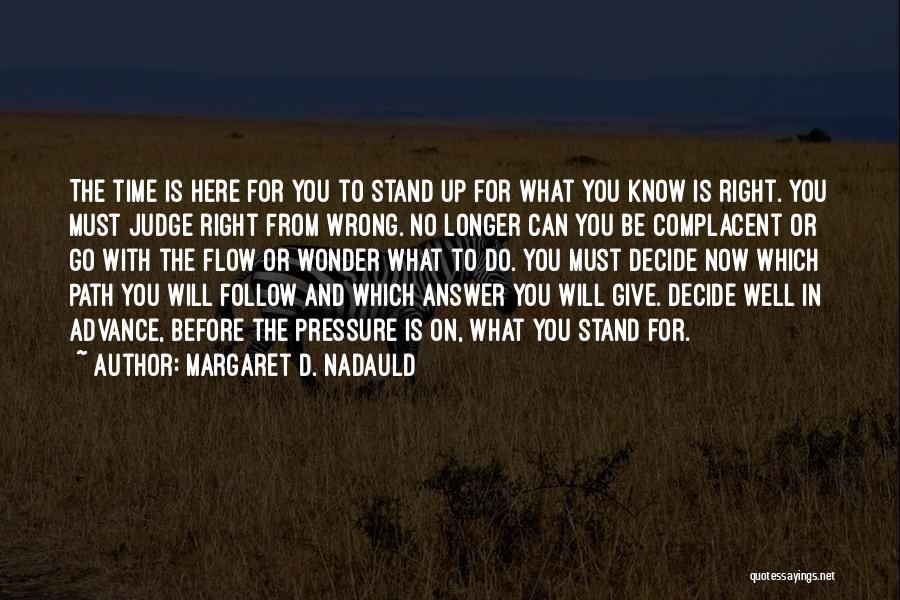 Margaret D. Nadauld Quotes 768086