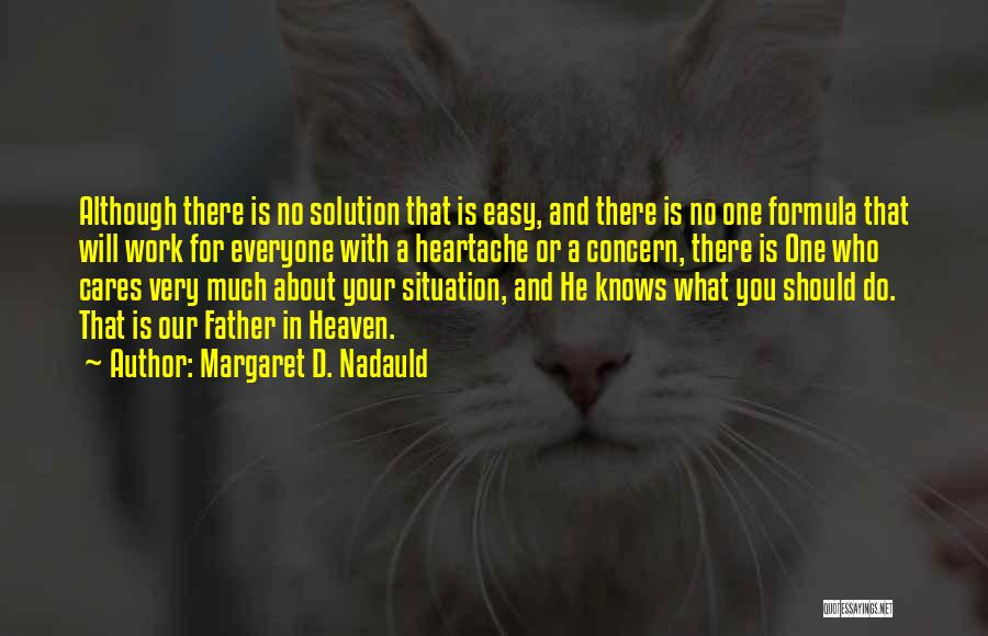 Margaret D. Nadauld Quotes 879533
