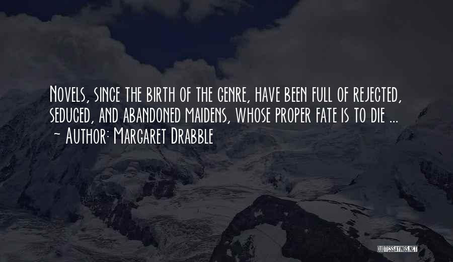 Margaret Drabble Quotes 1120196