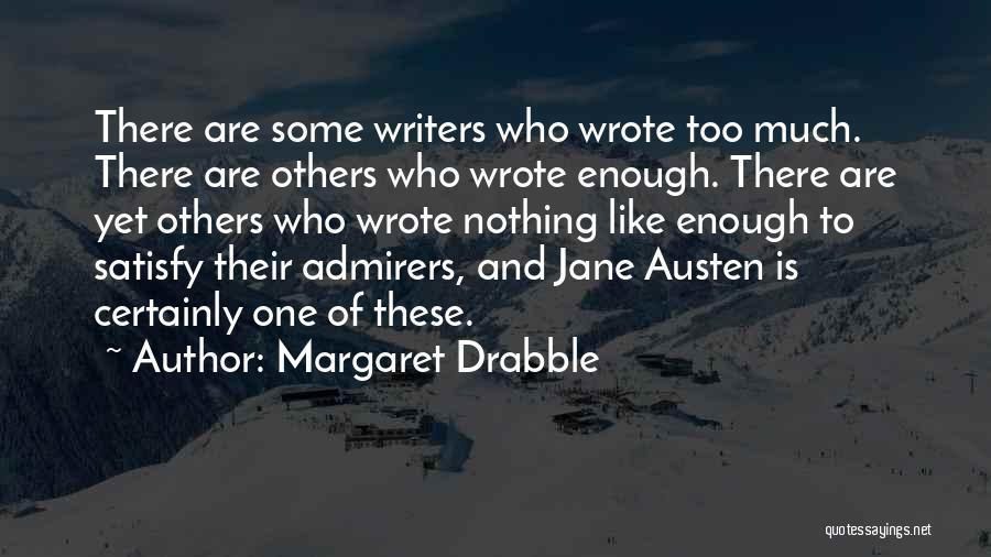 Margaret Drabble Quotes 1138772