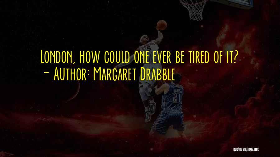 Margaret Drabble Quotes 118387