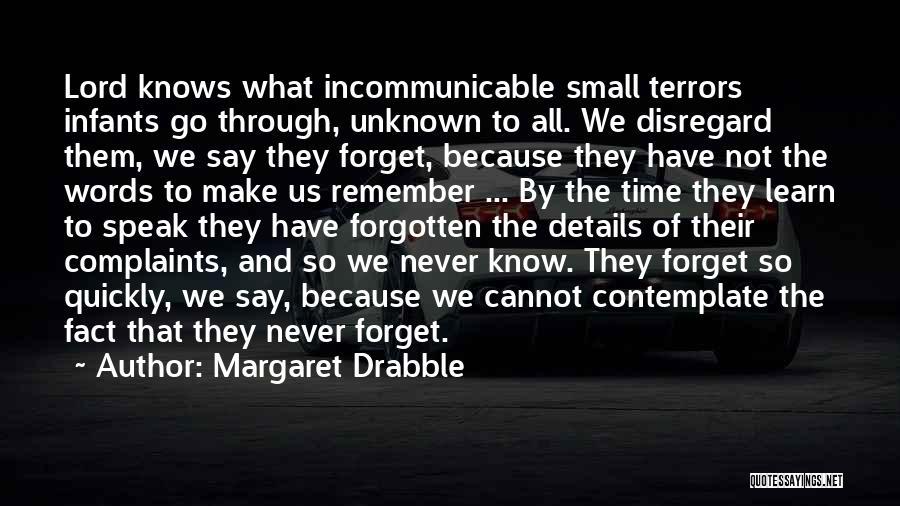 Margaret Drabble Quotes 1197734