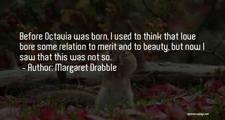 Margaret Drabble Quotes 1249068