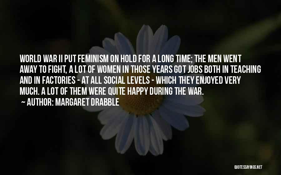 Margaret Drabble Quotes 1278086