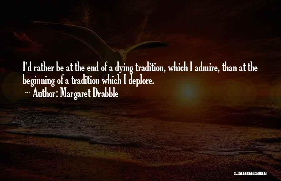 Margaret Drabble Quotes 1570906