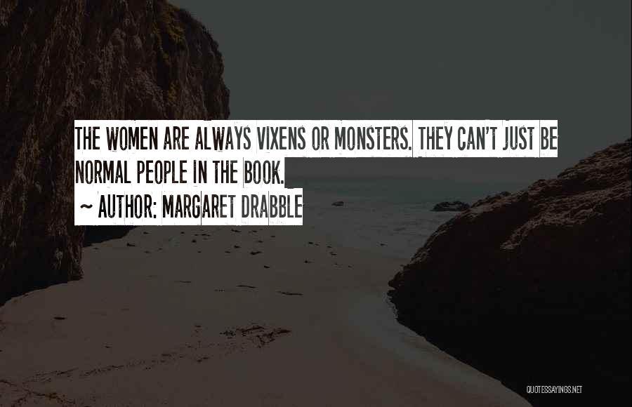 Margaret Drabble Quotes 2130246