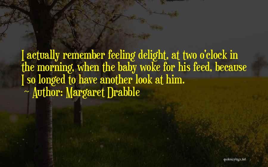 Margaret Drabble Quotes 2249837