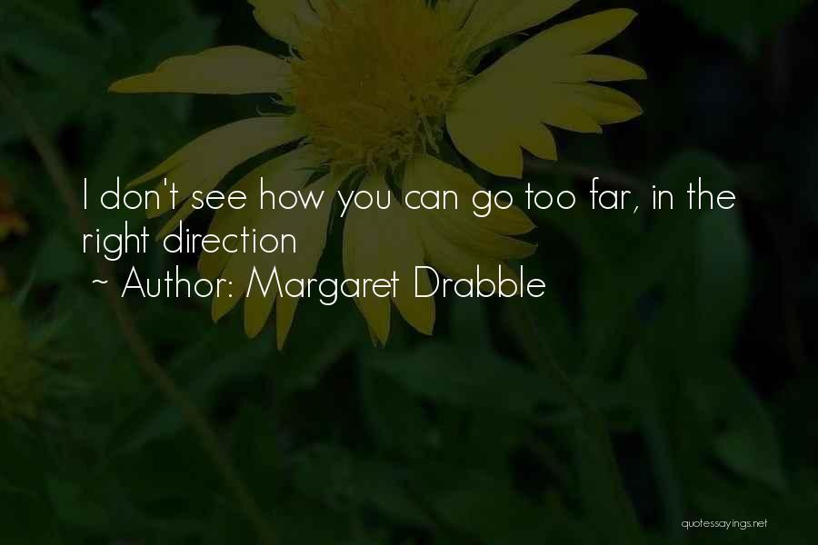 Margaret Drabble Quotes 266490