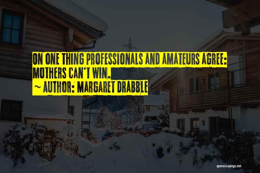 Margaret Drabble Quotes 274607