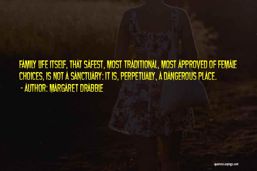 Margaret Drabble Quotes 304215