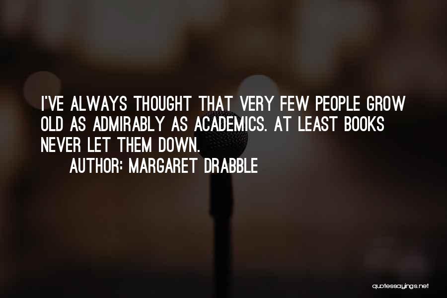Margaret Drabble Quotes 411788