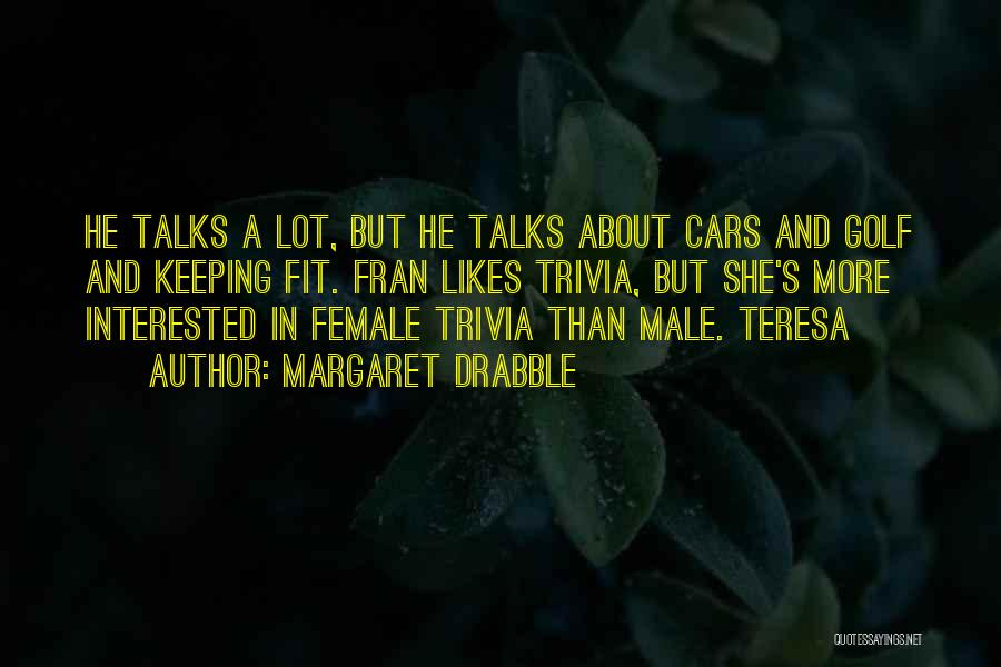 Margaret Drabble Quotes 430039