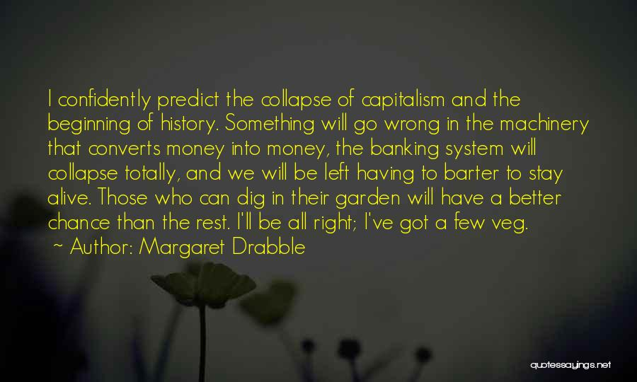 Margaret Drabble Quotes 432887