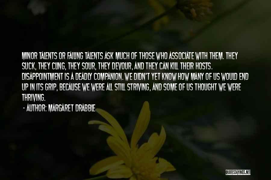 Margaret Drabble Quotes 501208