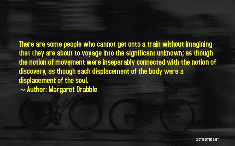 Margaret Drabble Quotes 529333