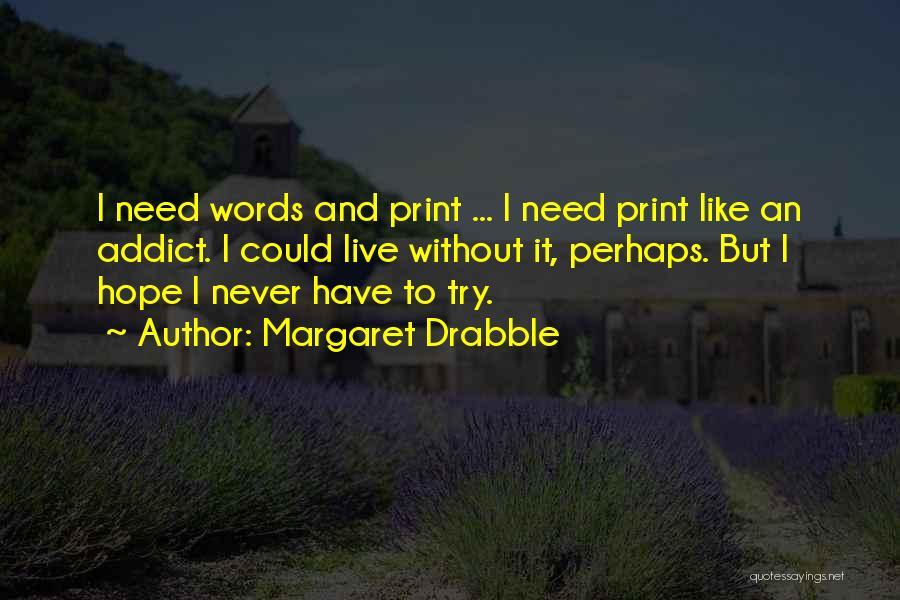 Margaret Drabble Quotes 648741
