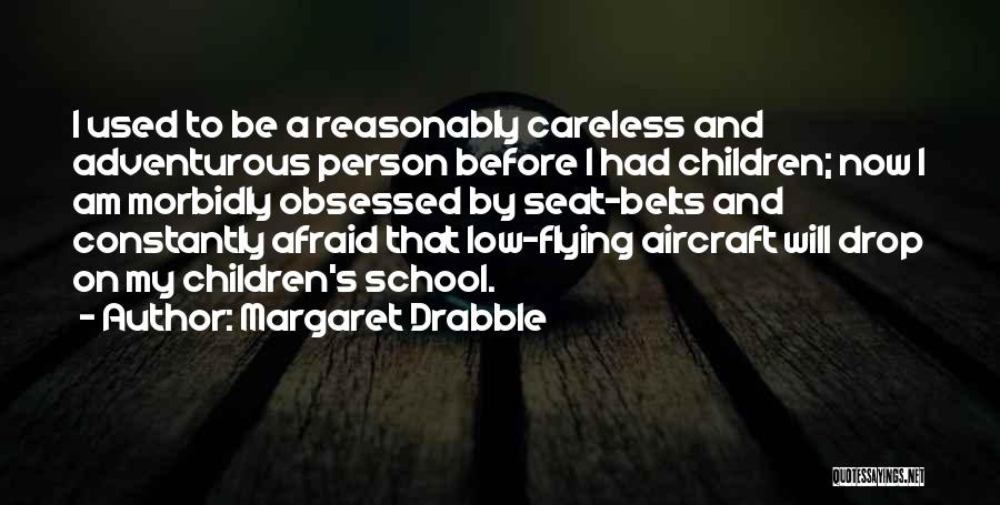 Margaret Drabble Quotes 758734
