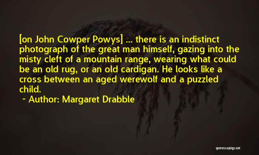 Margaret Drabble Quotes 771049