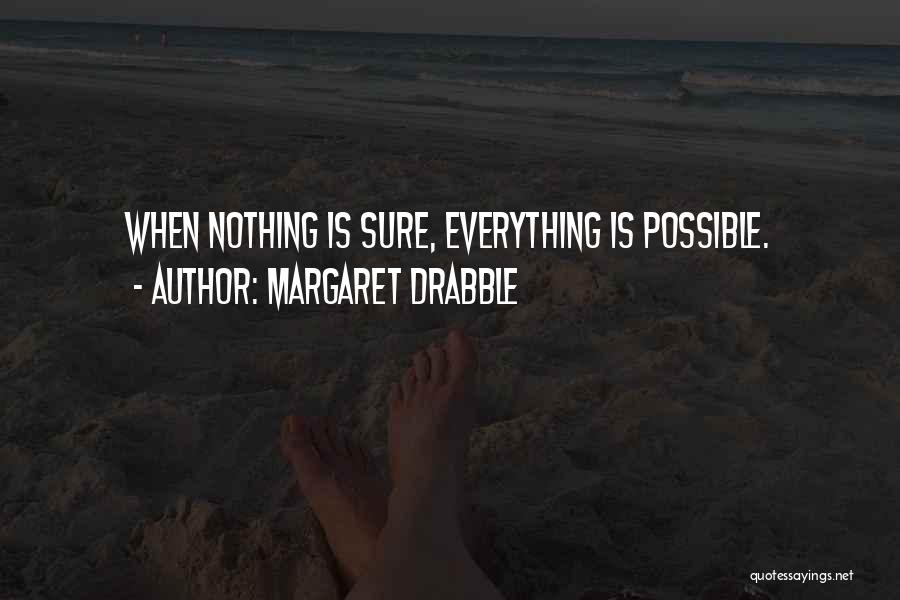Margaret Drabble Quotes 830292