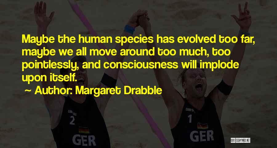 Margaret Drabble Quotes 84935