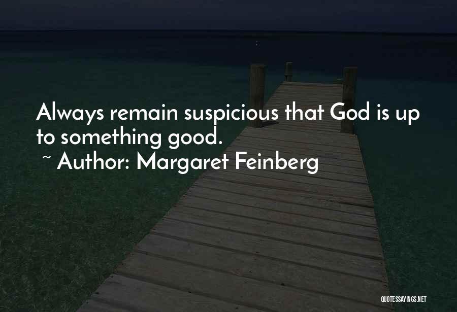 Margaret Feinberg Quotes 2261918