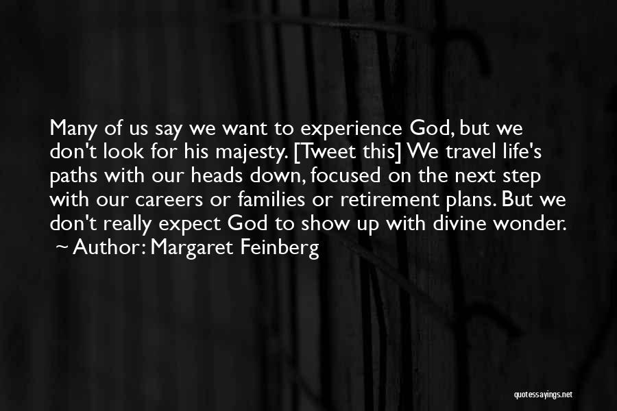Margaret Feinberg Quotes 489484