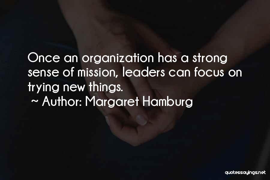 Margaret Hamburg Quotes 276601