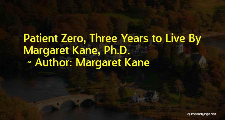 Margaret Kane Quotes 246671