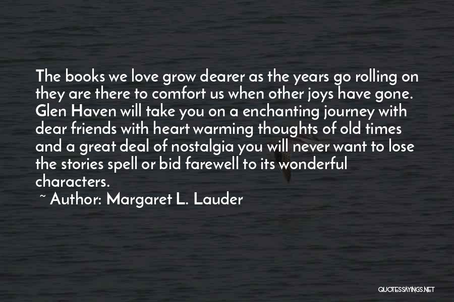 Margaret L. Lauder Quotes 460110