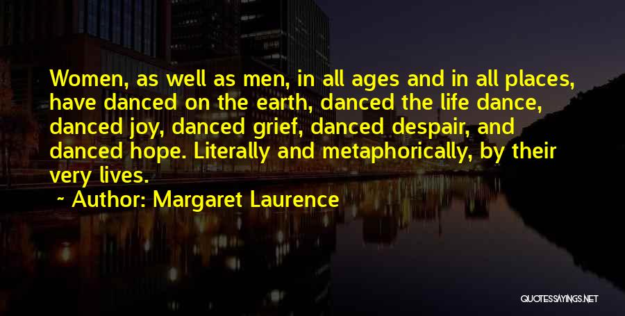 Margaret Laurence Quotes 1349953