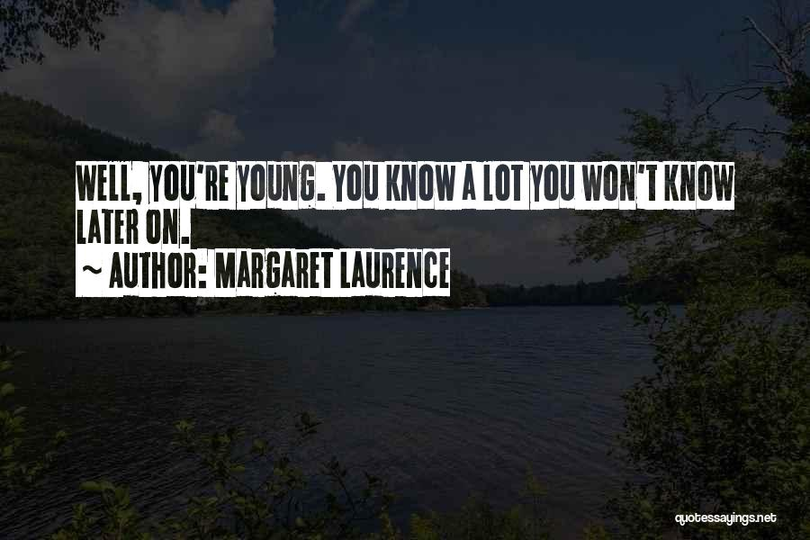 Margaret Laurence Quotes 1737118