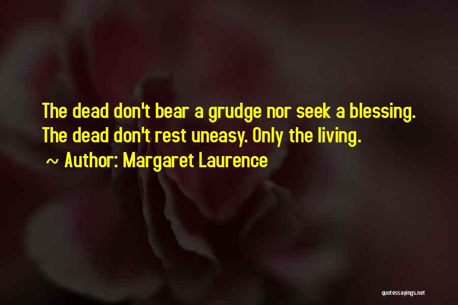 Margaret Laurence Quotes 365727