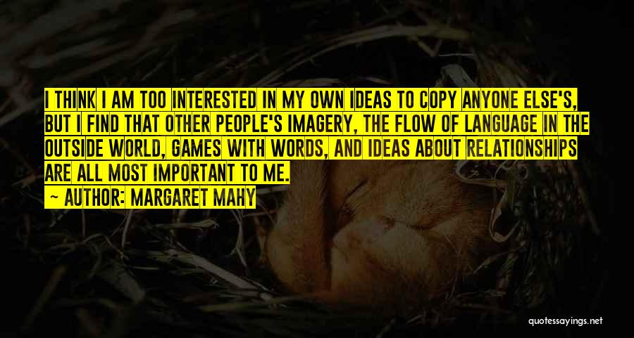 Margaret Mahy Quotes 1106088