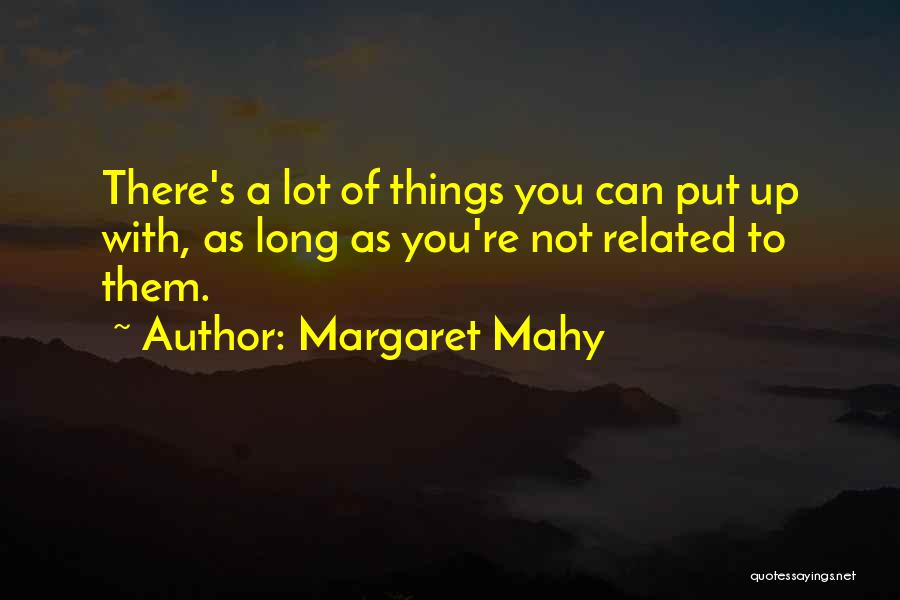 Margaret Mahy Quotes 1133792