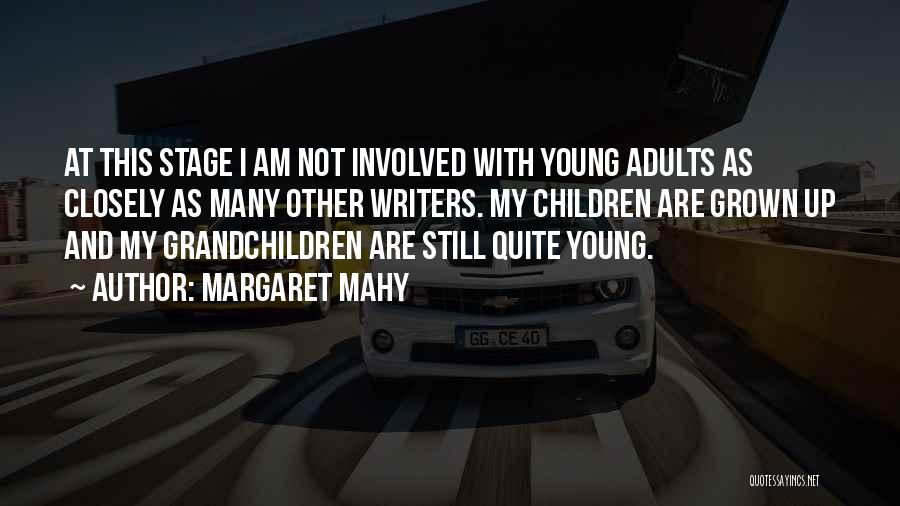 Margaret Mahy Quotes 1159111
