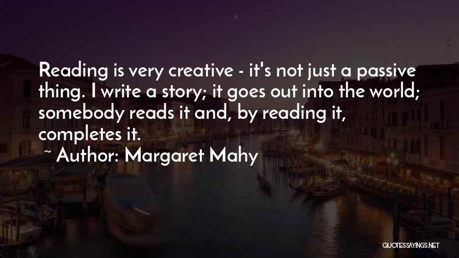 Margaret Mahy Quotes 1314965