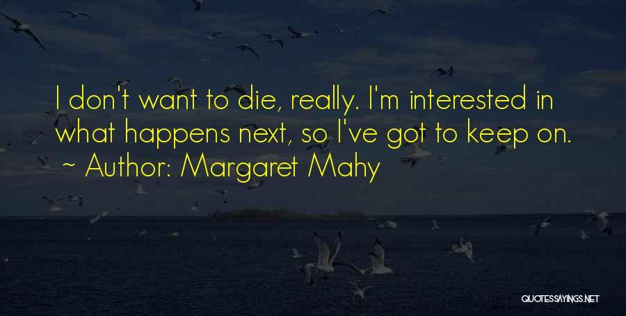 Margaret Mahy Quotes 139896