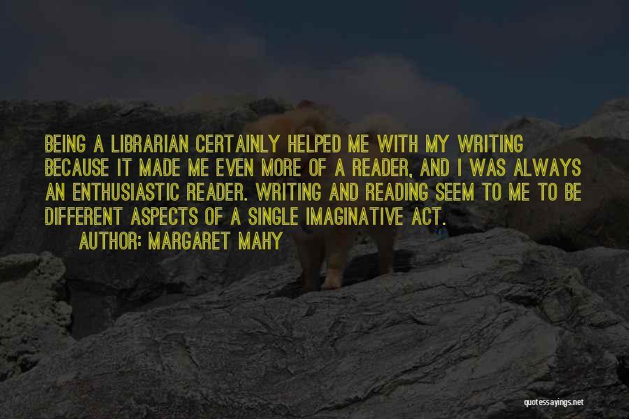 Margaret Mahy Quotes 1735576