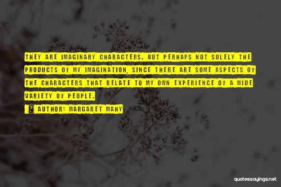 Margaret Mahy Quotes 1991718
